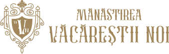 Mânăstirea Văcăreștii Noi